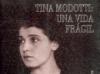 Tina Modotti: Una Vida Frágil